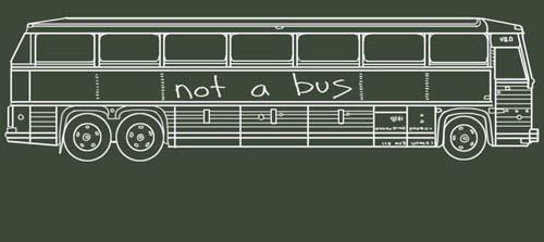 not a bus